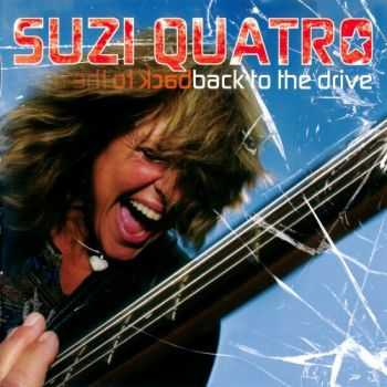 Suzi Quatro - Back To The Drive (2006)