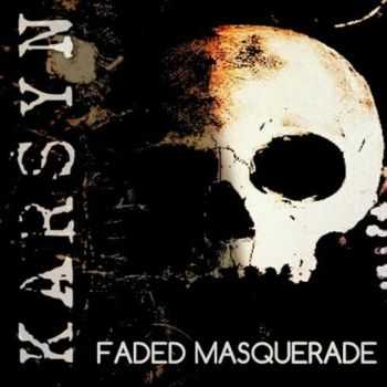 Karsyn - Faded Masquerade (2014)