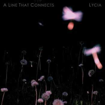Lycia - A Line That Connects (2015)