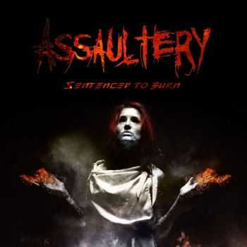 Assaultery - Sentenced To Burn (EP) 2015