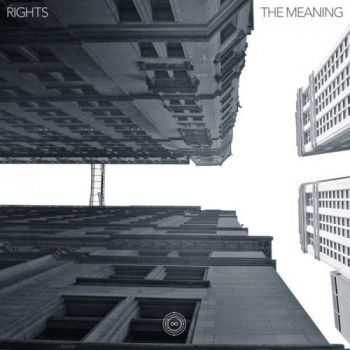 Rights - The Meaning (2015)