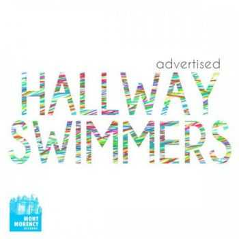 Hallway Swimmers - Advertised (2015)