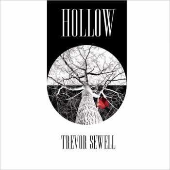 Trevor Sewell - Hollow (2015)