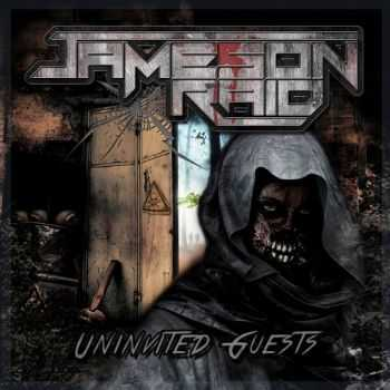 Jameson Raid - Uninvited Guests (2015)