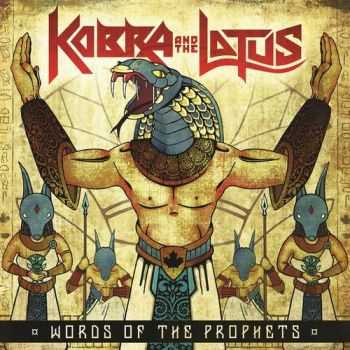 Kobra And The Lotus - Words Of The Prophets (EP) (2015)