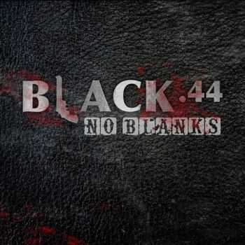 Black .44 - No Blanks (2015)