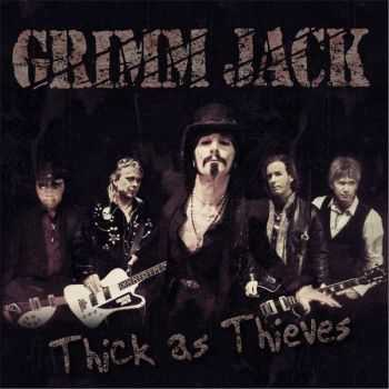 Grimm Jack - Thick As Thieves (2015)
