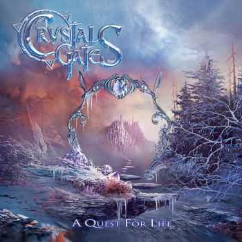 Crystal Gates - A Quest For Life [EP] (2015)