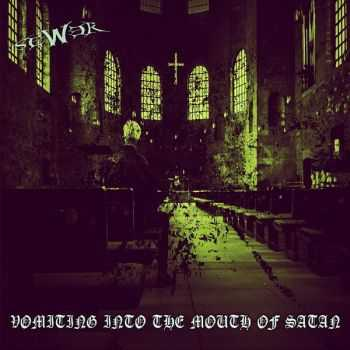 Sewer - Vomiting Into The Mouth Of Satan (2015)