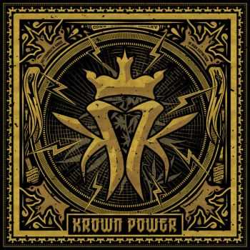 Kottonmouth Kings - Krown Power [Deluxe Edition] (2015)