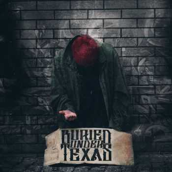 Buried Under Texas - Buried Under Texas [EP] (2015)