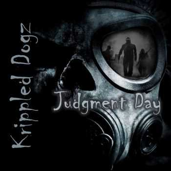 Krippled Dogz - Judgment Day (2015)
