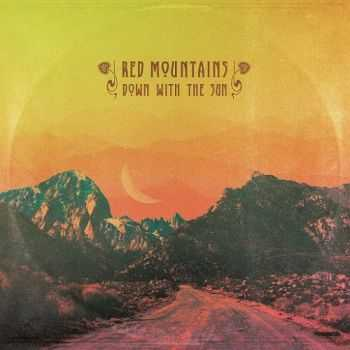 Red Mountains - Down With the Sun (2015)
