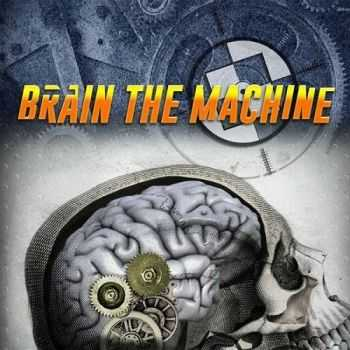 Brain The Machine - Brain The Machine (2015)