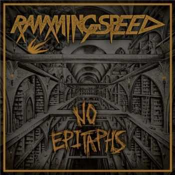 Ramming Speed - No Epitaph (2015)