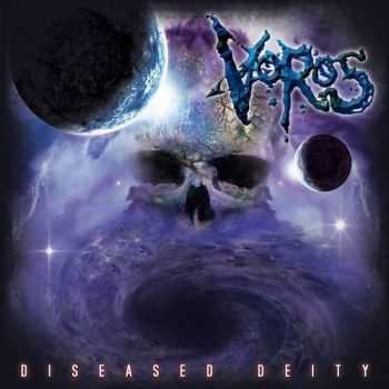 Voros - Diseased Deity (2015)
