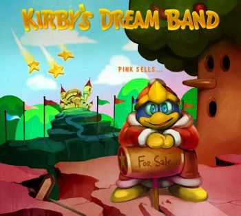 Kirby's Dream Band - Pink Sells... (2015)