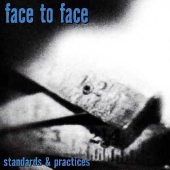 Face To Face - Standards & Practices (2002)