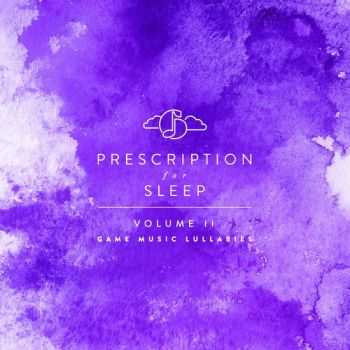 Gentle Love - Prescription For Sleep: Game Music Lullabies Volume II (2015)