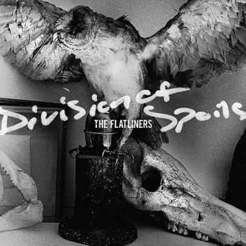 The Flatliners - Division Of Spoils (2015)