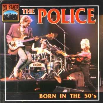 The Police - Born in the 50's (1979) Lossless