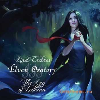 Lind Erebros - Elven Oratory III: The Lay Of Leithian (2015)