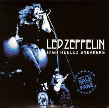 Led Zeppelin - High Heeled Sneakers (1971)