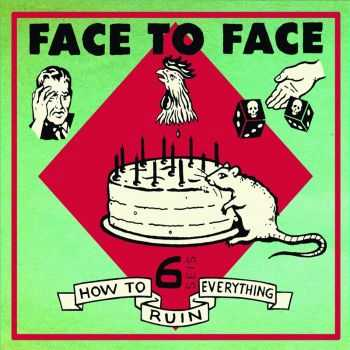 Face To Face - How To Ruin Everything (2002)