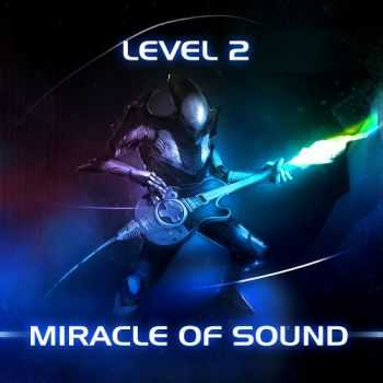 Miracle Of Sound - Level 2 (2012)