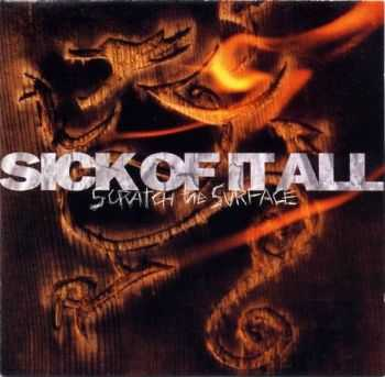 Sick Of It All - Scratch The Surface (1994)