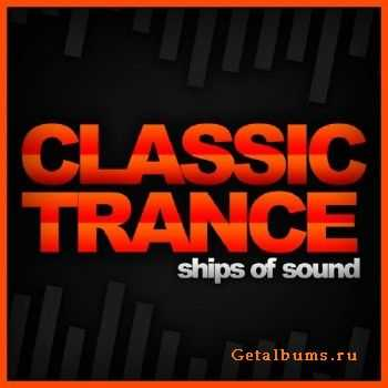 Ships Of Sound: Classic Trance (2015)