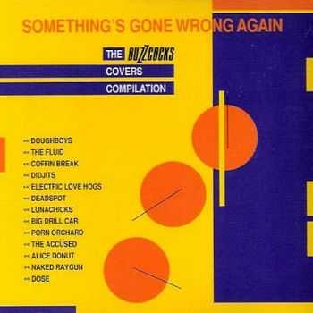 Various Artists - Something's Gone Wrong Again: The Buzzcocks Covers Compilation (1992)