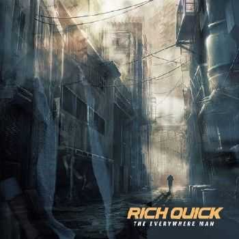 Rich Quick - The Everywhere Man (2015)