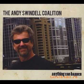 The Andy Swindell Coalition - Anything Can Happen (2015)