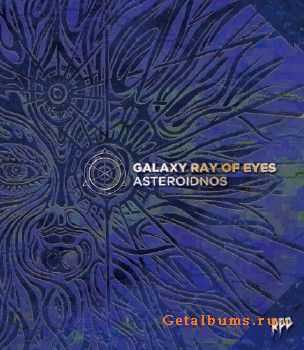 Asteroidnos - Galaxy Ray Of Eyes (2015)