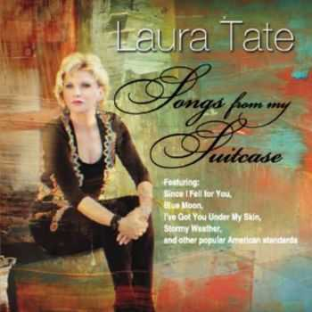 Laura Tate - Songs From My Suitcase (2013)