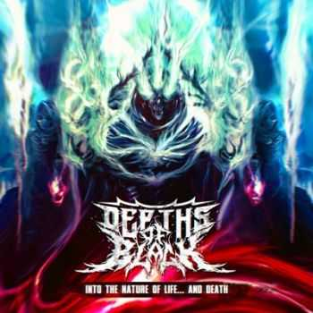 Depths Of Black – Into The Nature Of Life... And Death [EP] (2015)