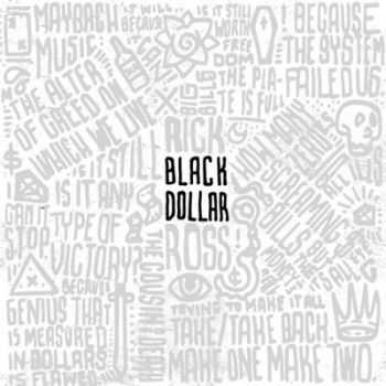Rick Ross - Black Dollar (2015)
