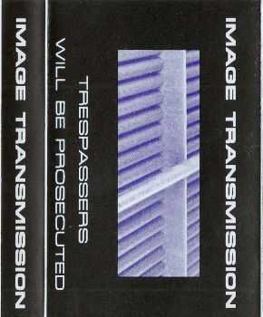 Image Transmission ‎- Trespassers Will Be Prosecuted (1993)