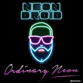 Neon Droid - Ordinary Neon (2015) Lossless + mp3