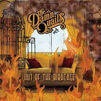 The Damn Quails - Out Of The Birdcage (2015)