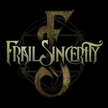 Frail Sincerity - Frail Sincerity (2015)