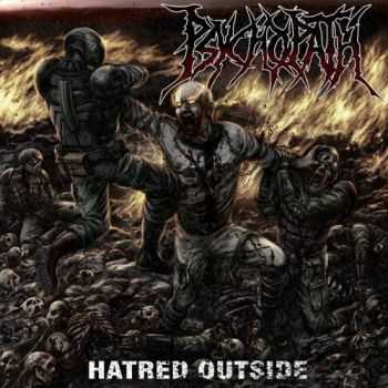 Psychopath - Hatred Outside (2015)