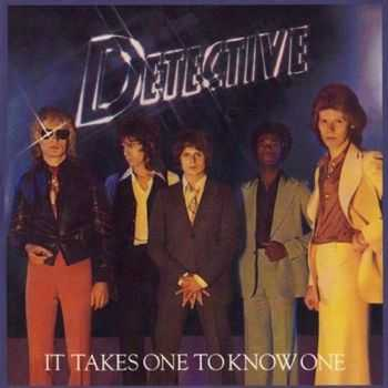 Detective - It Takes One To Know One (1977)
