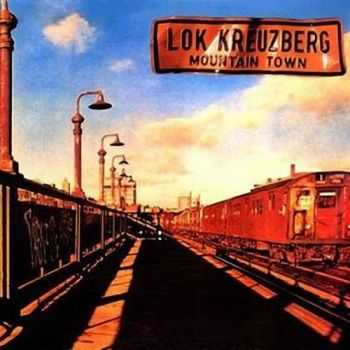 Lokomotive Kreuzberg - Mountain Town (1977)