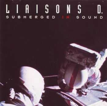 Liaisons D. ‎- Submerged In Sound (1992)