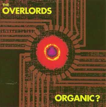 The Overlords - Organic? (1991)