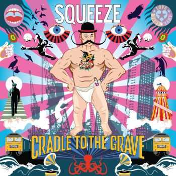 Squeeze - Cradle To The Grave (2015)