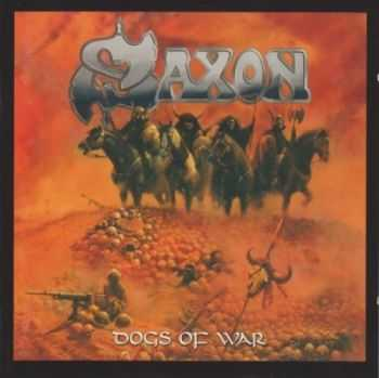 Saxon - Dogs Of War (1995) (Limited Edition) Mp3 + Lossless