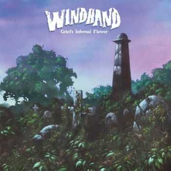 Windhand - Grief's Infernal Flower (2015)